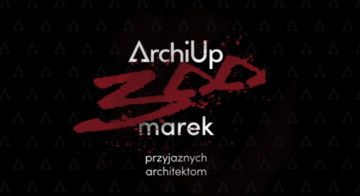 300 marek w ArchiUp! - poznaj największą bibliotekę modeli 3D w Polsce