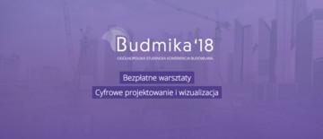 Ogólnopolska Studencka Konferencja Budowlana Budmika'18